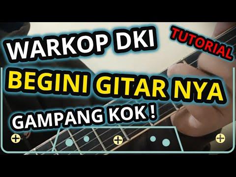 Tutorial Gitar WARKOP DKI Soundtrack
