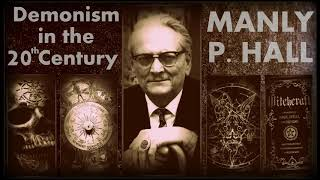 Demonism in the 20th Century  Demons Witchcraft  Black Magic  Manly P Hall