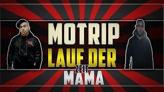 MoTrip feat. Azad & Manuellsen - Lauf der Zeit (Album Version)