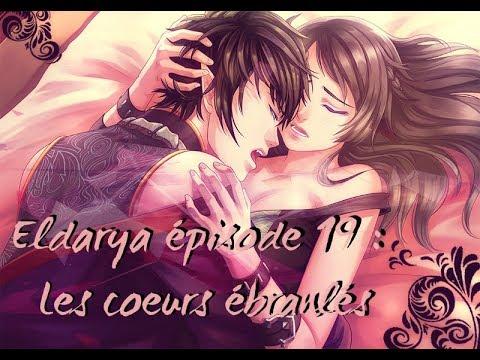 ELDARYA - EPISODE 19 : Les cœurs ébranlés  -°Nevra°- 1/1 Illustration  [Rediff Live]