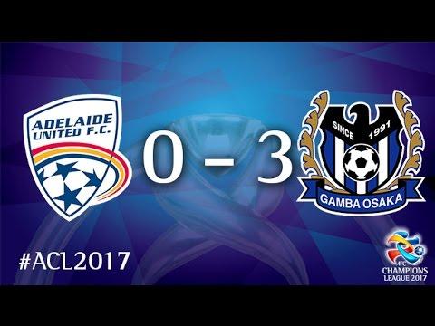 Resultado de imagem para Adelaide United vs Gamba Osaka (AFC Champions League 2017 : Group Stage)
