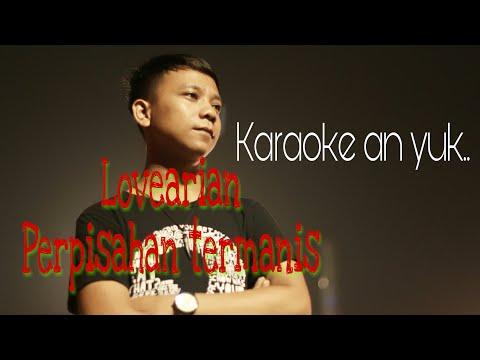 Karaoke Lovearian perpisahan termanis no vocal #07