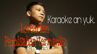 Karaoke Lovearian perpisahan termanis no vocal #07