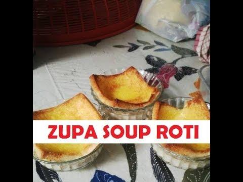 Cara Membuat Zuppa Soup Roti Tawar