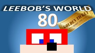 Minecraft XB360 Episode 80 : I've Got a Golden Ticket