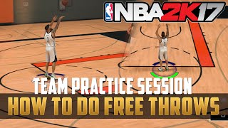 NBA 2k17 - How to do Free Throws in Team Practice