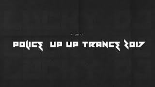 POLICE TRANCE 2017