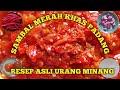 - SAMBAL MERAH PADANG Resep Asli Urang Minang