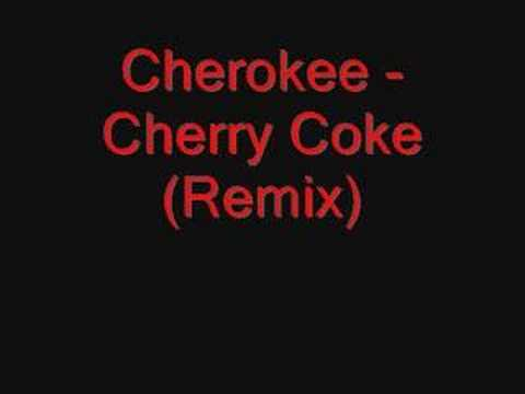 Cherokee - Cherry Coke