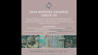 NEID Giving Circle 1 Year Check-In: 2019 Refugee Grantees