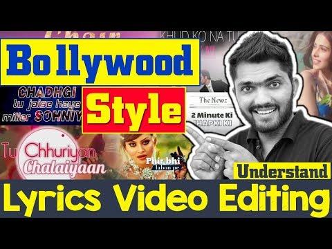 Lyrics Video Editing   Bollywood Song/Music Styles