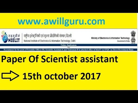 Scientist assistant paper held on 15th october 2017 || awillguru