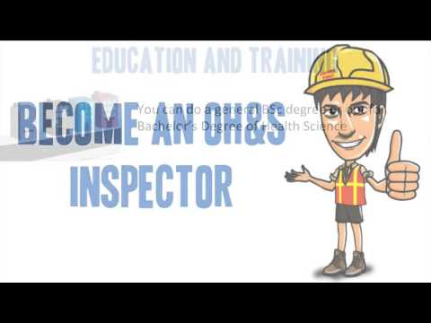 How to Become an Occupational Health & Safety Inspector