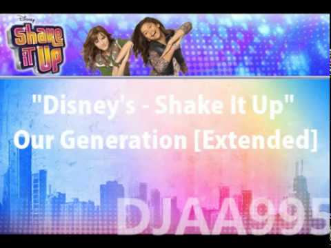 Download Shake It Up - Our Generation Extended Lyrics ...