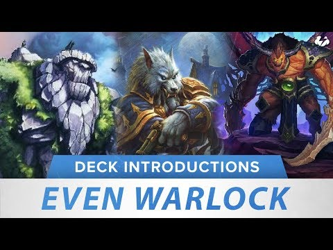 Even Warlock | Hearthstone Deck Introduction | [Witchwood]