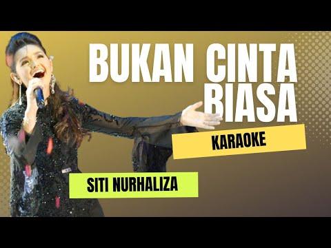 Bukan Cinta Biasa - Siti Nurhaliza (KARAOKE, Cover, No Vocal)