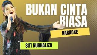 Download Bukan Cinta Biasa - Siti Nurhaliza (KARAOKE, Cover, No Vocal)
