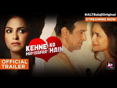Kehne Ko Humsafar Hain| Official Trailer|Ronit Roy|Mona Singh|Web series |Streaming Now|ALTBalaji