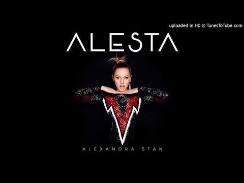 Alexandra Stan - Alesta (Full)