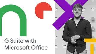 Coexistence: How G Suite makes it easy to work with Microsoft Office and Exchange (Cloud Next '18)