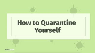How to Quarantine Yourself for Coronavirus / Instructions for Self Distancing & Self Isolating
