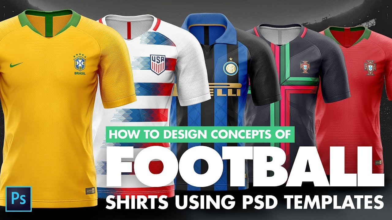 a90db41a25c How to design football  soccer shirts of World cup 2018 using Photoshop  Templates. Sports Templates
