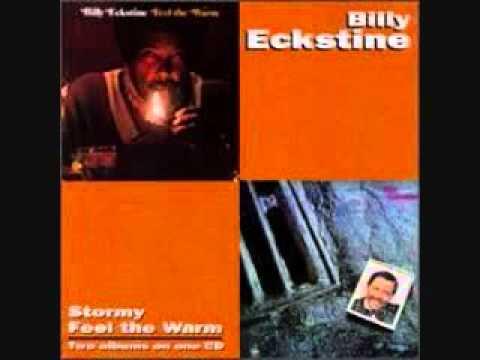 Billy Eckstine - Stormy
