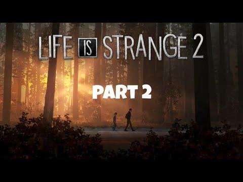 Life Is Strange 2 Episode 1 : Part 2 |