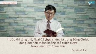 VHOPE | Ê-phê-sô 1:4 - Chúa Chọn Chúng Ta | Đèn Soi Bước 4