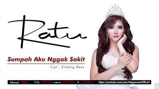 Ratu Dewi Idola - Sumpah Aku Nggak Sakit (Official Audio Video)