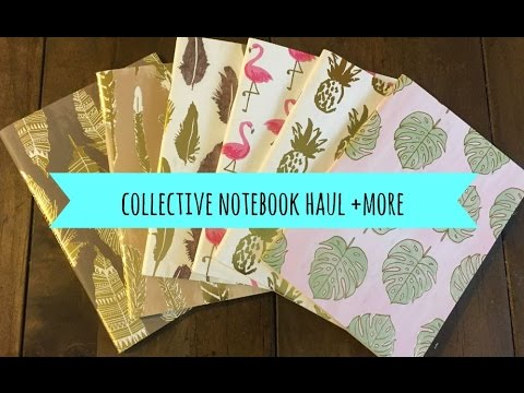 Collective Notebook Haul + more