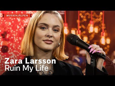 Zara Larsson - Ruin My Life / Musikhjälpen 2019