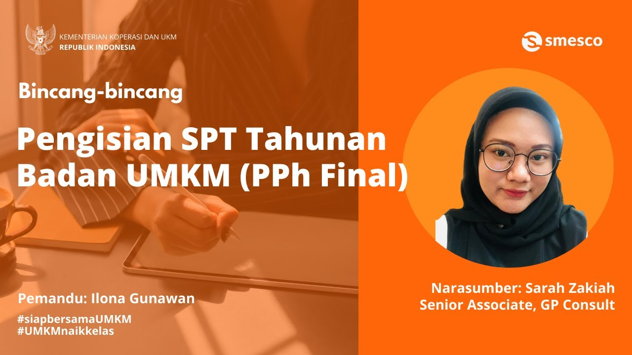 Pengisian Spt Tahunan Badan Pph Final By Sarah Zakiah Youtube