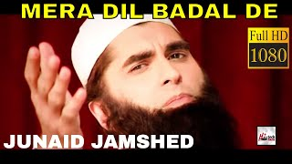 mera-dil-badal-de-junaid-jamshed-official---hi-tech-islamic-beautiful-naat