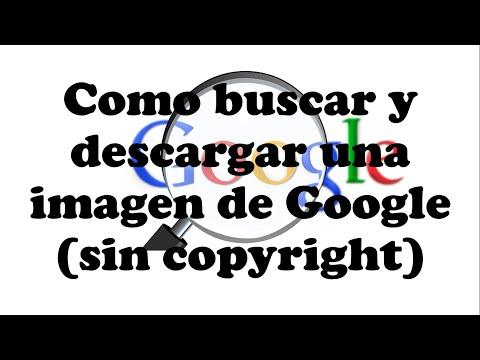 Como buscar y descargar una imagen de google(sin copyright)
