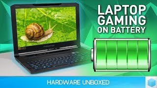 Painfully Slow? Laptop Gaming on Battery Power Tested