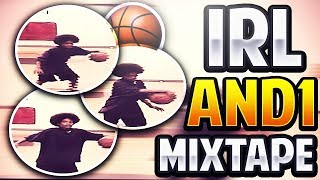 IRL HOF ANKLE BREAKER MIXTAPE:::IRL AND1 MIXTAPE:::FIRST IRL VIDEO::TIME MACHINE TO THE PAST