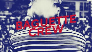 Baguette Crew - AFTERWORK EP (Teaser)