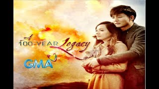Download A 100 YEARS LEGACY❤️ on GMA-7