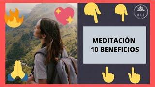 💚 10 increíbles BENEFICIOS de la 🧘♀ MEDITACIÓN