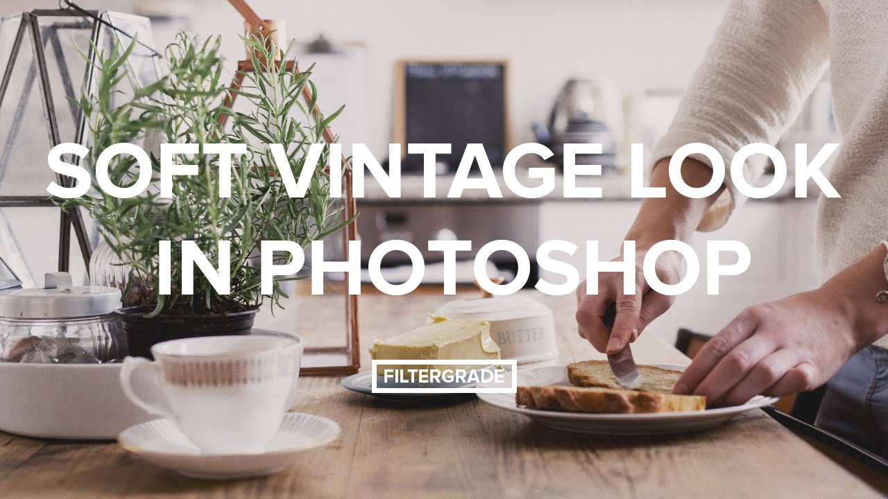 Soft Vintage Look in Adobe Photoshop Tutorial