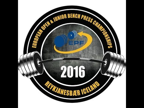 European Open & Junior Bench Press Championships 2016 - See description for Junior Men 59 - 120+