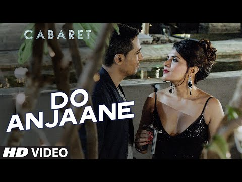 Do Anjaane Video Song | CABARET | Richa Chadha, Gulshan Devaiah | Roopkumar Rathod | T-Series