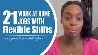 21 Work at Home Jobs with Flexible Shifts