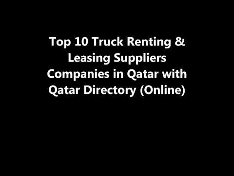 Top 10 Truck Renting & Leasing Supplies Companies in Doha, Qatar