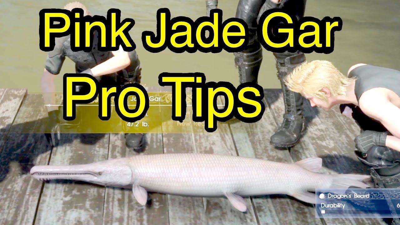 Final Fantasy Xv Pink Jade Gar Pro Tips Youtube