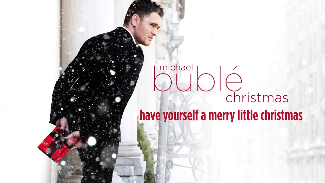 Michael Bublé - Have Yourself A Merry Little Christmas [Official HD ...