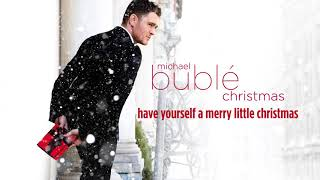 Baixar Michael Bublé - Have Yourself A Merry Little Christmas [Official HD]