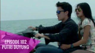 Video Putri Duyung - Episode 102 download MP3, 3GP, MP4, WEBM, AVI, FLV Oktober 2018