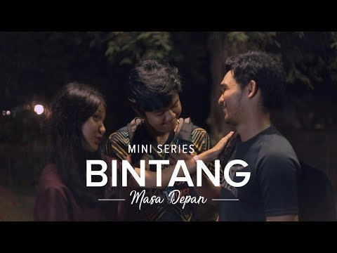Mini Series: Bintang Masa Depan - Episode 3 - #IDare